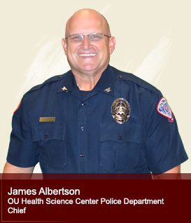 James Albertson Chief, OUHSC Police Department
