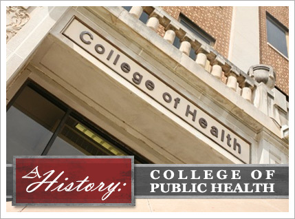 The College of Public Health: A History