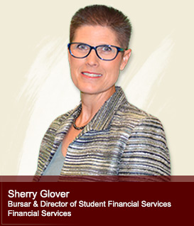 Sherry Glover - Bursar of Student Financial Services