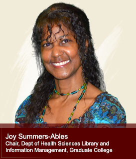 Joy Summers-Ables Dept of Health Sciences Library and Information Management, Graduate College