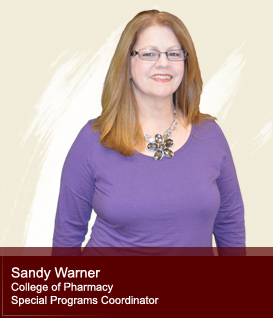 Sandy Warner - College of Pharmacy Special Programs Coordinator
