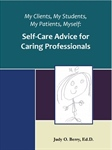 Self-Care Advice for Caring Professionals (32pg)